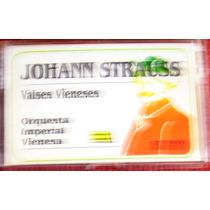 Johann Strauss - Valses Vieneses Cassette Raro Ex