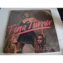 Tina Turner Lp Usa Maxi Lets Stay Together Vinilo Promo Ex