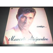 Marcelo Alejandro - Contigo * Disco De Vinilo