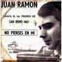 Juan Ramon No Pienses En Mi/chau, Amore, Chau Simple.
