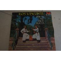 Los Visconti Por Ti Me Hice Poeta, Vinilo