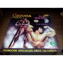 Pato C Cultura Fisica - Muscle Builders (lou Ferrigno)