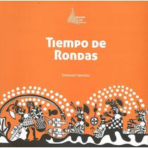 Rondas Latinoamericanas Tiempo De Rondas - Libro + Cd