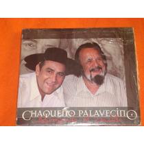 Chaqueño Palavecino * Abrazando Al Caudillo * 2008