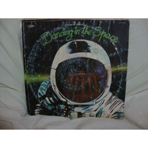 Vinilo Dancing In The Space Gapul