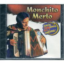 Monchito Merlo 20 Exitos Chamame Cd Nuevo Cerrado