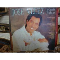 Vinilo Jose Velez 20 Grandes Exitos