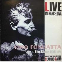 Ciro Fogliatta Live In Barcelona -nuevo E Importado !-