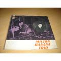 Milton Banana Trio Lp Bossa Nova Mpb Keyboards