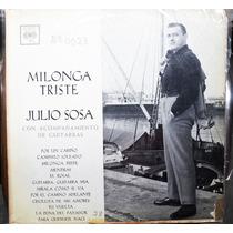 Vinilo L P./ Milonga Triste./ Julio Sosa.