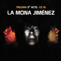 La Mona Jimenez Trilogia 3er Acto Cd N° 76