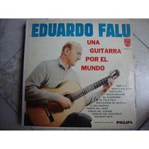 Vinilo Eduardo Falu Una Guitarra X El Mundo