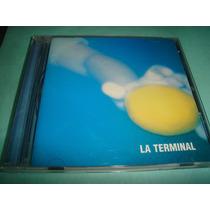 La Terminal - La Terminal - Cd. - Edicion Musimundo