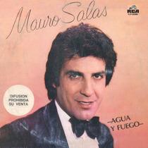 Cd De Mauro Salas - Agua Y Fuego Bajado De Lp