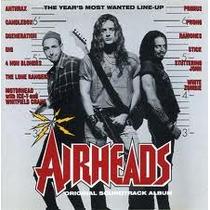 Airheads - Soundtrack De La Pelicula -
