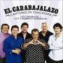 Los Carabajal Y Cuti Y Roberto - El Carabajalazo Cd