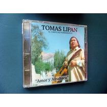 Tomas Lipan Amor Y Albahaca - Cd