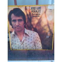 Jose Luis Perales -por Si Quieres Conocerme- Lp Disco Vinilo