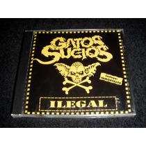Gatos Sucios - Ilegal + Inmortales Cd Nuevo Sellado