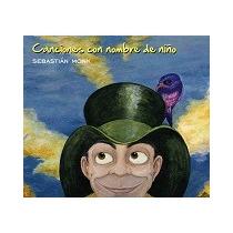 Canciones Con Nombre De Niño - Sebastian Monk Cd Original