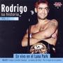 Rodrigo Su Historia Volumen 1 ( En Vivo En El Luna Park )