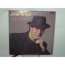 Jose Velez Como El Halcon Vinilo Argentino