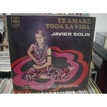 Javier Solis*te Amaré Toda La Vida*lp Argentina