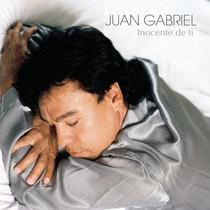 Juan Gabriel Cd Inocente De Ti Nuevo Descatalogado De Colecc