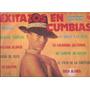Exitazos En Cumbias. Enganchados Para Bailar.