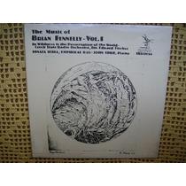 The Music Of Brian Fennelly Vol. 1 - Lp De Vinilo Mint