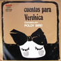 Poldy Bird - Cuentos Para Verónica - Lp Año 1972 + Cd