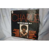 Charlie Y Los Éxitos Del Momento Vol Ii - Artistas Varios