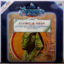 Lp Vinilo: La Zarzuela Atc Nº25: La Corte Del Faraón