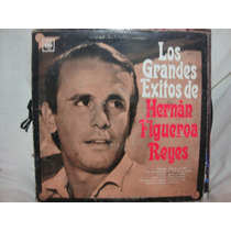 Longplay Disco Vinilo Grandes Exitos Hernan Figueroa Reyes