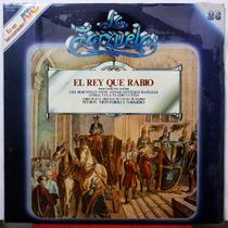 Lp Vinilo: La Zarzuela Atc Nº26: El Rey Que Rabió