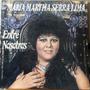 Disco De Maria Martha Serra Lima Entre Nosotros