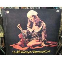 Los Violines Romanticos Vinilo Argentino