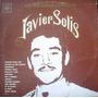 Javier Solis Los Mas Grandes Exitos De...
