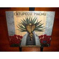 Catupecu Machu El Mezcal Y La Cobra Cd Original