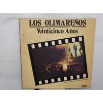 Los Olimareños Veinticinco Años Vinilo Uruguayo