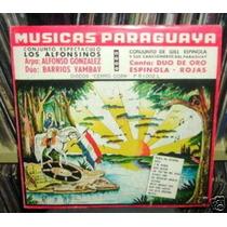 Alfonsinos Gill Espinola Rojas Musica Paraguaya Vinilo Arg