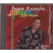 Juan Ramon Cd Reencuentro Navideño Original Impecable