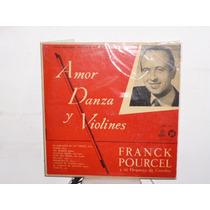 Franck Pourcel Amor Danza Y Violines Vinilo Argentino 10