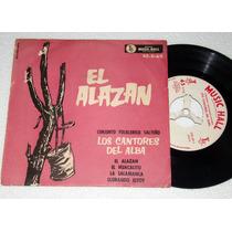 Los Cantores Del Alba El Alazan Simple C/tapa Argentino