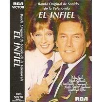El Infiel (1985) Banda Sonora De La Novela Cassette