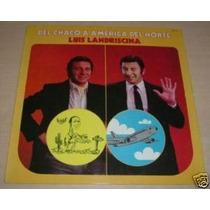Luis Landriscina Del Chaco A America Del Norte Vinilo Arg