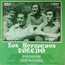 Los Hnos. Toledo - Evocacion Santiagueña - Lp
