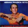 Hernan Figueroa Reyes - El Combate De San Lorenzo - Vinilo