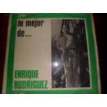 Disco Vinilo Enrique Rodriguez Lo Mejor Excelenticimo