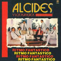 Alcides Y Los Playeros - Ritmo Fantastico